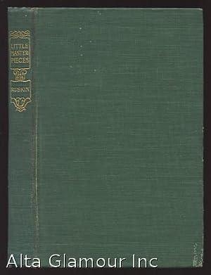 LITTLE MASTERPIECES: JOHN RUSKIN: Ruskin, John (edited