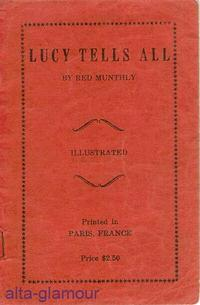 LUCY TELLS ALL: Red Munthly, [American