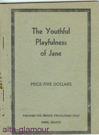 THE YOUTHFUL PLAYFULNESS OF JANE: American Erotic Ephemera]