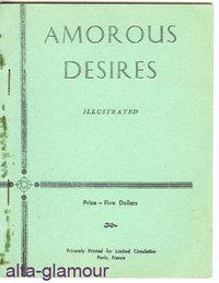 AMOROUS DESIRES. Illustrated: American Erotic Ephemera]