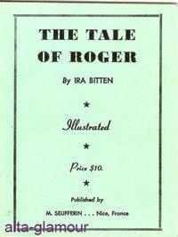 THE TALE OF ROGER; Illustrated: Ira Biten, [American