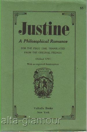 JUSTINE, or The Misfortunes of Virtue: Sade, (D.A.F.), Marquis