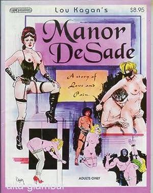 MANOR DE SADE; A Story of Love: Kagan, Lou