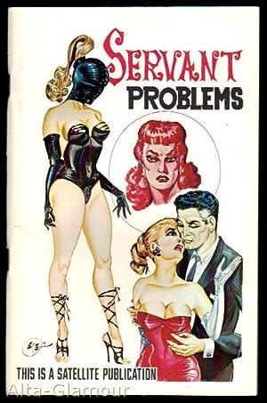 SERVANT PROBLEMS