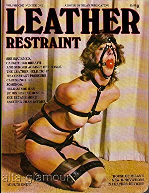 LEATHER RESTRAINT Vol. 01, No. 01: Behr, Barbara (editor);