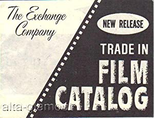 THE EXCHANGE COMPANY TRADE IN FILM CATALOGUE