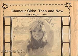 GLAMOUR GIRLS: THEN AND NOW: Sullivan, Steve (writer; editor)]