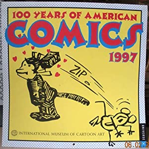 100 YEARS OF AMERICAN COMICS - 1997 CALENDAR. International Museum of Cartoon Art