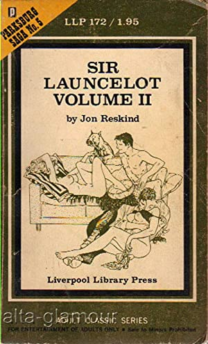 SIR LAUNCELOT; Volume II Liverpool Library Press: Reskind, Jon [Jeffrey M. Wallman]