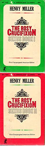 THE ROSY CRUCIFIXION: SEXUS BOOK I and SEXUS BOOK II [set] Greenleaf Classic: Miller, Henry