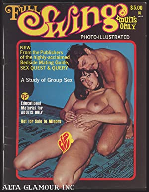 FULL SWING; A Study of Group Sex #2 / Vol. 09, No. 02, May/June/July