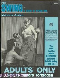 FULL SWING; A Study of Group Sex Vol. 10, No. 4, November/December/January