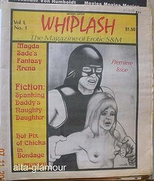 WHIPLASH; The Magazine of Erotic S&M Vol. 1, No. 1