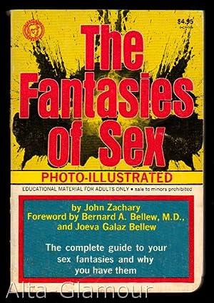 THE FANTASIES OF SEX; Photo-Illustrated: Zachary, John