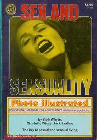 SEX AND SENSUALITY; Photo-Illustrated: Whyte, Sibly, Charlotte Whyte and Jack Jardine