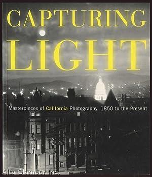 CAPTURING LIGHT: Masterpieces of California Photography, 1850: Johnson, Drew Heath