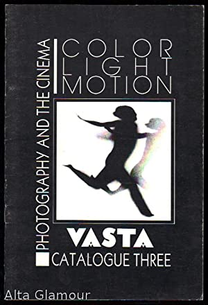 VASTA IMAGES / BOOKS CATALOGUE. No. 3. Photography and the Cinema; Color - Light - Motion: ...