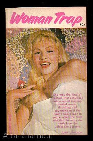 WOMAN TRAP: Davidson, John (Pseudonym
