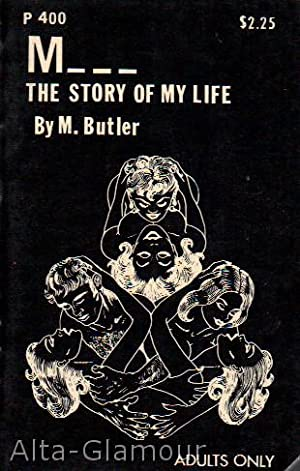 M. THE STORY OF MY LIFE: Butler, M.