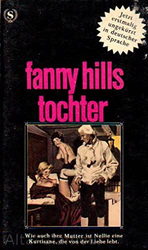 FANNY HILLS TOCHTER [=THE DAUGHTER OF FANNY HILL]