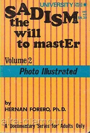 SADISM; The Will To Master. Volume 2: Ferrario, Peter