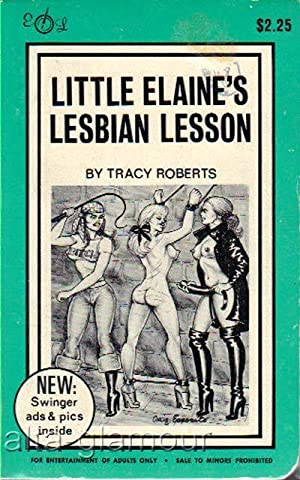 LITTLE ELAINE'S LESBIAN LESSON Executive Library: Roberts, Tracy