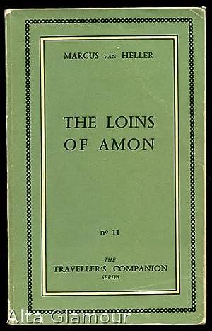 THE LOINS OF AMON Traveller's Companion Series: Van Heller, Marcus [John Stevenson]