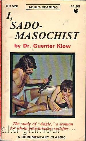 I, SADO-MASOCHIST Documentary Classic: Klow, Dr. Guenter,