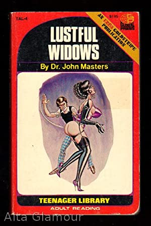 LUSTFUL WIDOWS Teen-Age Library Series | An Eros Goldstripe Publication: Masters, Dr. John