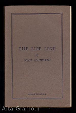 THE LIFE LINE: Hanforth, John