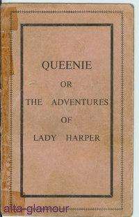 QUEENIE, or the Adventures of Lady Harper