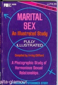 MARITAL SEX; An Illustrated Study Psycho-Med Series: Clifford, Irving