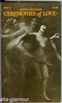 CEREMONIES OF LOVE The Olympia Press Series: Peckinpah, Deneen