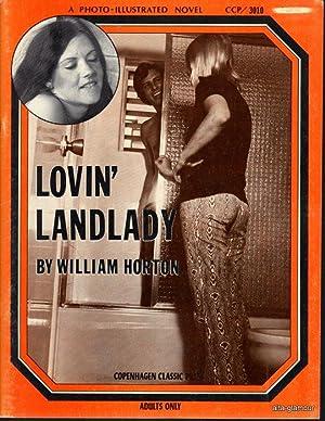 LOVIN' LANDLADY; A Photo-Illustrated Novel Copenhagen Classic Press: Horton, William