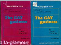THE GAY BUSINESS: Volumes One and Two: Leal, Gustavo R., Ph.D.