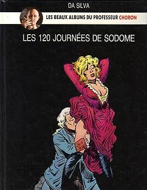 LES 120 JOURNEES DE SODOME Le Beaux Albums du Professeur Choron: Da Silva