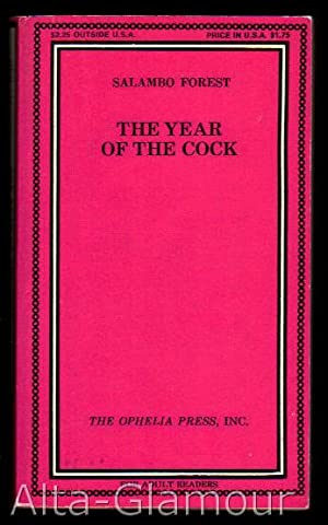 THE YEAR OF THE COCK Ophelia Press: Forest, Salambo [Tina