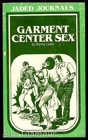 GARMENT CENTER SEX Jaded Journals: Leslie, Wynne