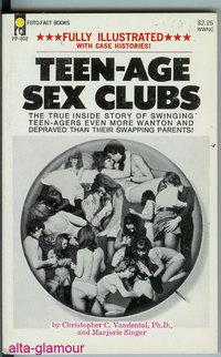 TEEN-AGE SEX CLUBS Photo Illustrated: Vandental, Christopher C. and Marjorie Singer