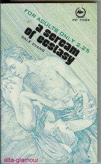 A SCREAM OF ECSTASY New Pompeii Press: Evans, Dale