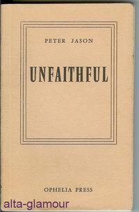 UNFAITHFUL Ophelia Press: Jason, Peter [pseud]