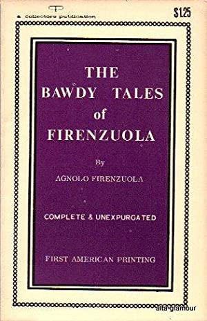 THE BAWDY TALES OF FIRENZUOLA: Firenzuola, Agnolo (rendered