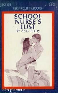 SCHOOL NURSE'S LUST Briarcliff Books: Ripley, Andy