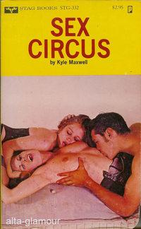 SEX CIRCUS Stag Books: Maxwell, Kyle