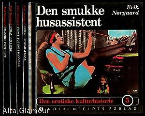 DEN EROTISKE KULTURHISTORIE 1-5 Den Erotiske Kulturhistorie: Nørgaard, Erik