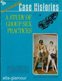 A STUDY OF GROUP SEX PRACTICES; Illustrated Case Histories Vol. 01, No. 01, Mar./Apr.