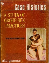 A STUDY OF GROUP SEX PRACTICES; Illustrated Case Histories Vol. 02, No. 01, July/Aug.