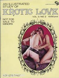AN ILLUSTRATED STUDY OF EROTIC LOVE Vol. 03, No. 02, Oct./Nov. 1972