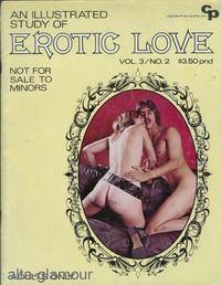 AN ILLUSTRATED STUDY OF EROTIC LOVE Vol. 03, No. 02, Oct./Nov.