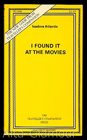 I FOUND IT AT THE MOVIES Traveller's Companion Series: Atlantis, Isidore [Dexter Kelly]